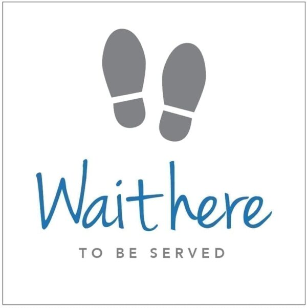 Wait here to be Served