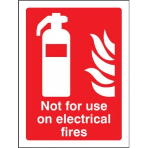 Not for Use On Electrical Fires Safety Sign