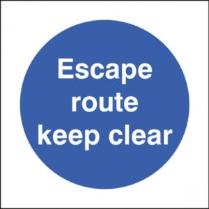 Escape Route Keep Clear Safety Sign