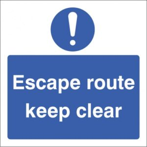 Escape Route Keep Clear!