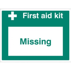 First Aid Kit Missing Safety Signage