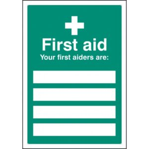 First Aiders Are Safety Signage